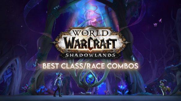 Лучшие расы для каждого класса в WoW Shadowlands